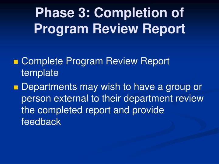Phase 3: Completion of Program Review Report