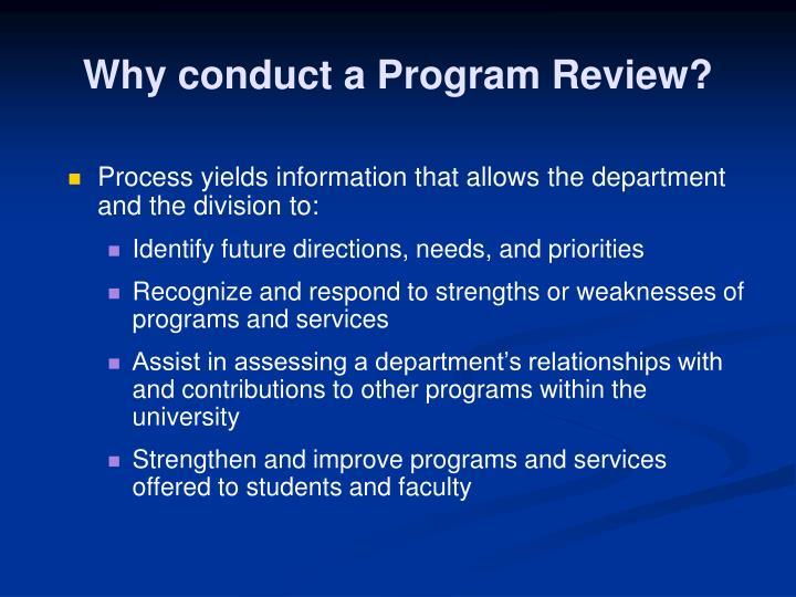 Why conduct a program review