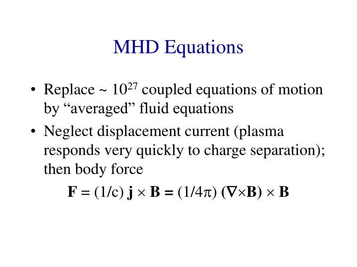 MHD Equations