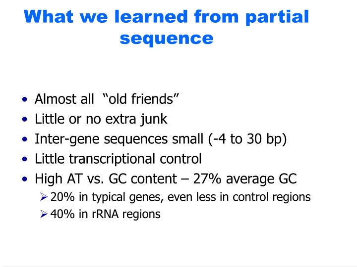 What we learned from partial sequence