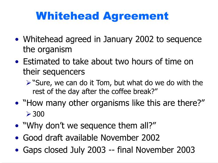 Whitehead Agreement