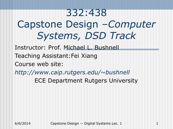 332 438 capstone design computer systems dsd track n.
