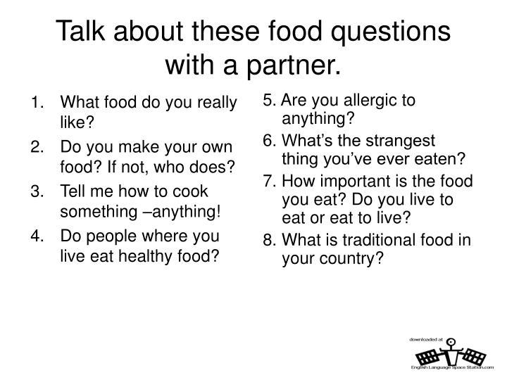 What food do you really like?