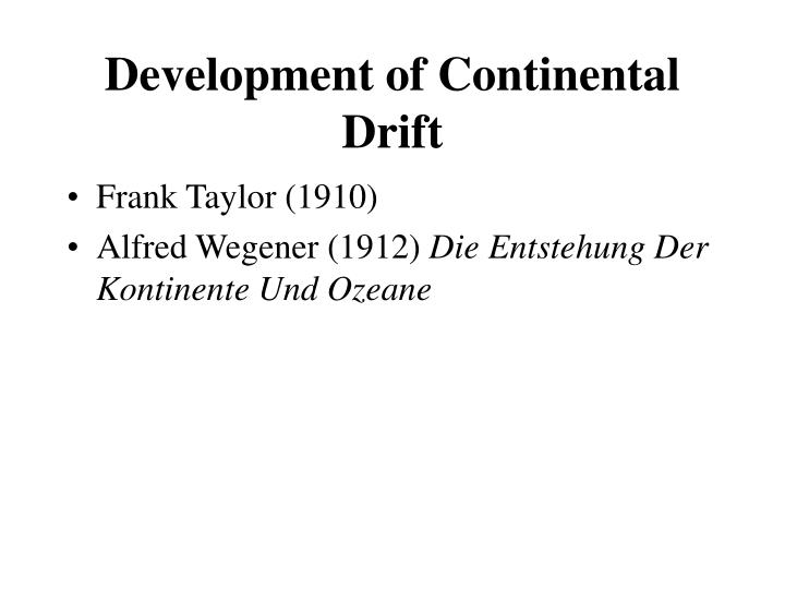development of continental drift n.
