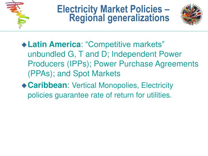 Electricity Market Policies – Regional generalizations