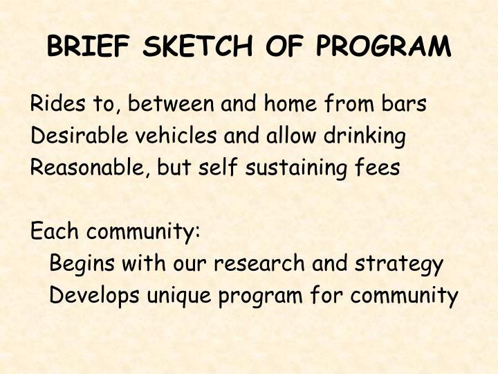 BRIEF SKETCH OF PROGRAM