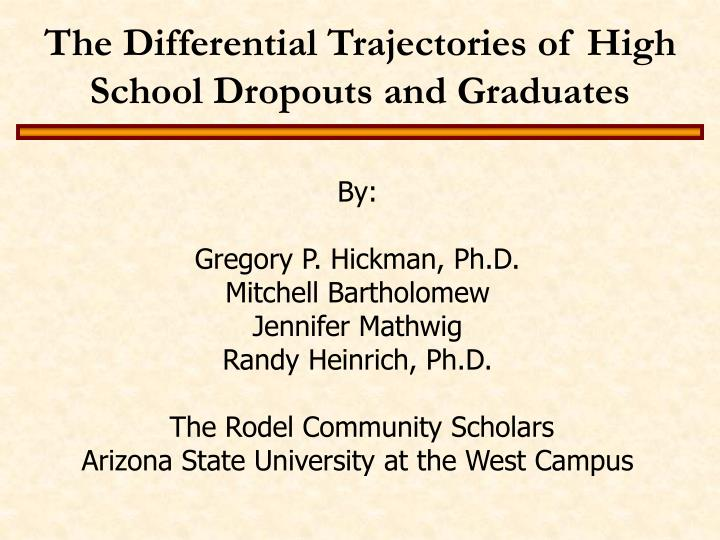 The differential trajectories of high school dropouts and graduates