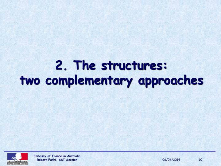 2. The structures: