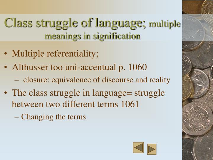 Class struggle of language;