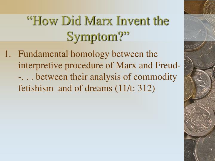 """How Did Marx Invent the Symptom?"""