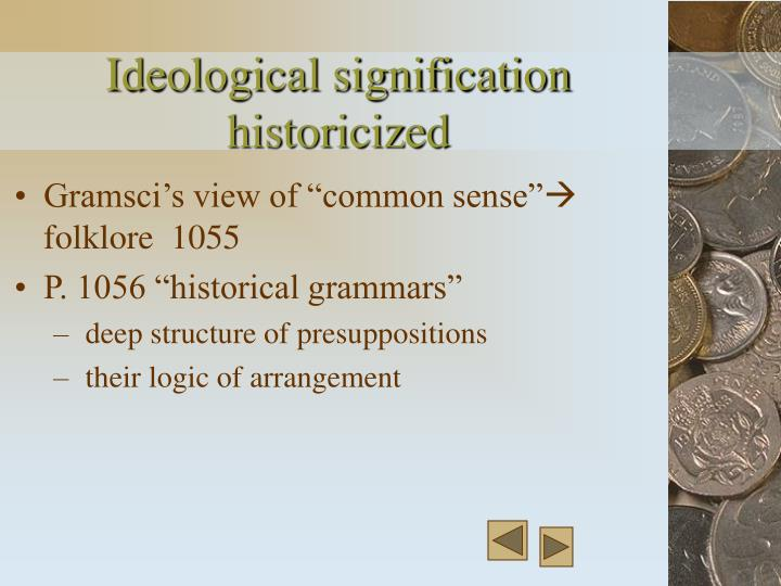 Ideological signification historicized
