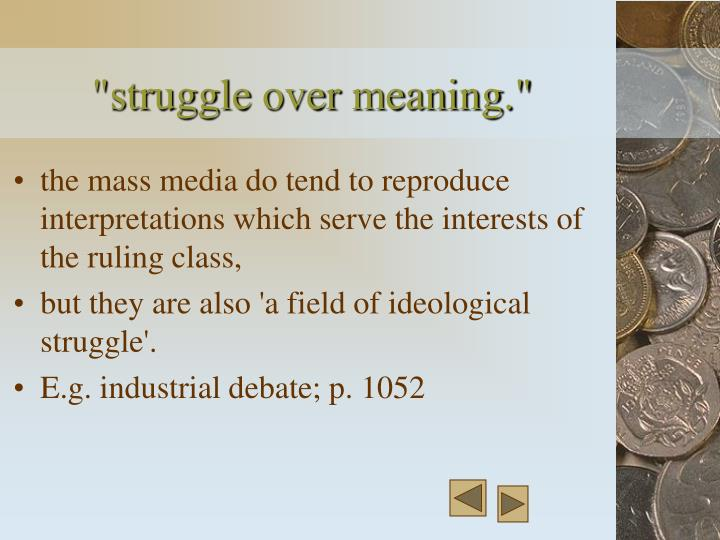 """""""struggle over meaning."""""""