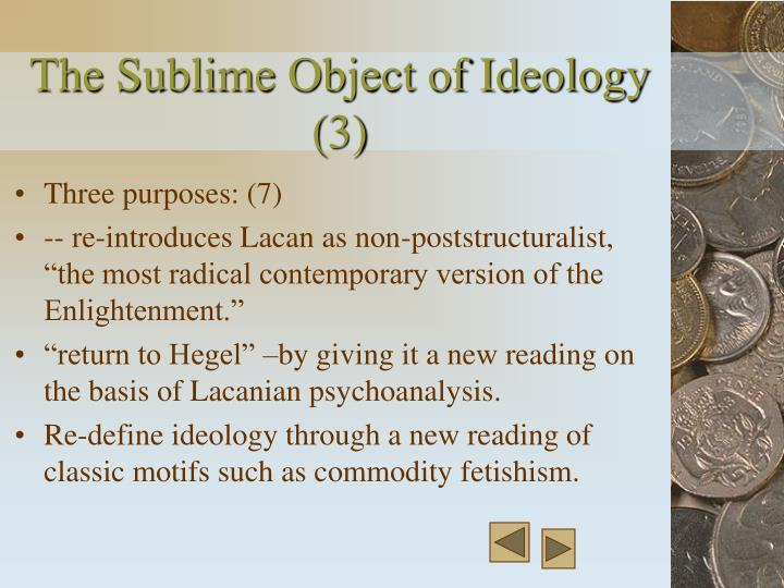 The Sublime Object of Ideology (3)