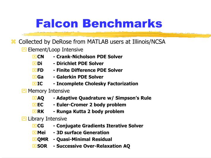 Falcon Benchmarks