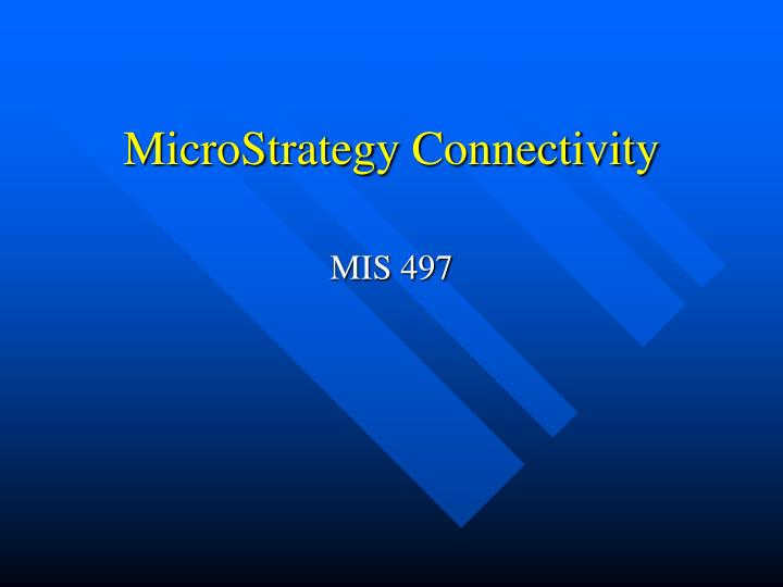 microstrategy connectivity n.