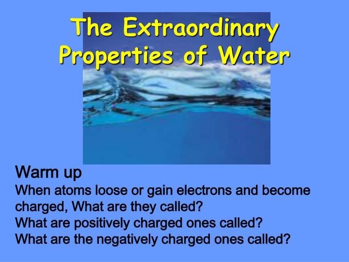 the extraordinary properties of water n.