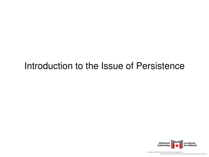 Introduction to the issue of persistence