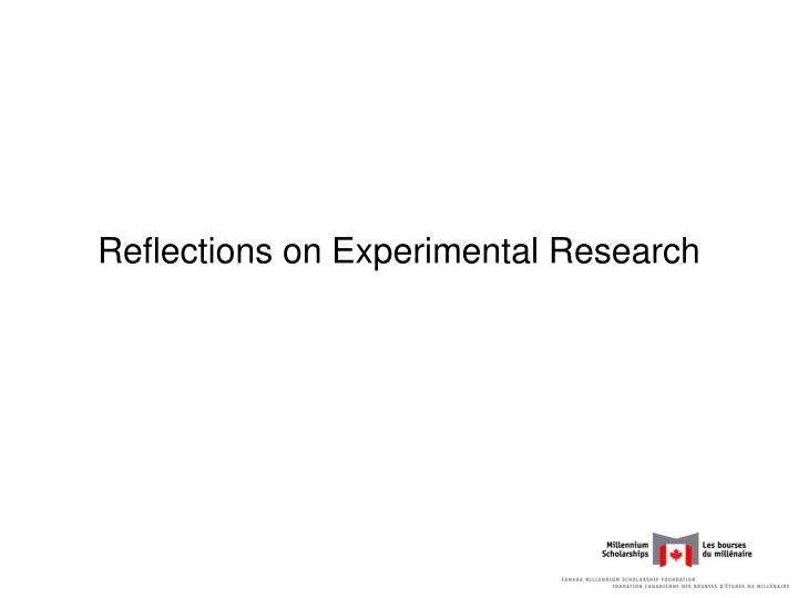 Reflections on Experimental Research
