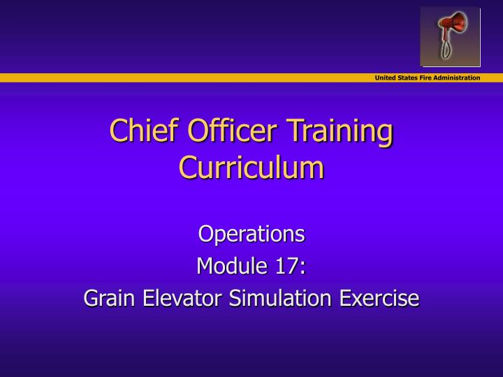 chief officer training curriculum n.