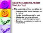 make the academic advisor work for you