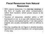 fiscal resources from natural resources