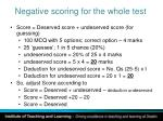 negative scoring for the whole test