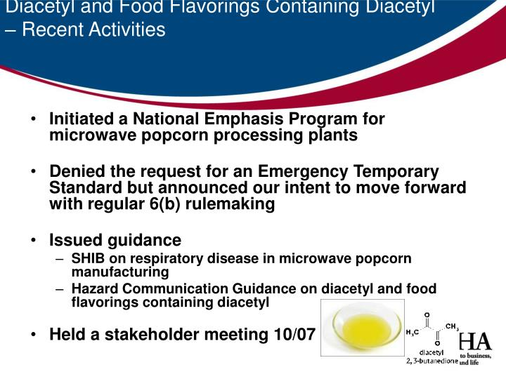 Diacetyl and Food Flavorings Containing Diacetyl – Recent Activities