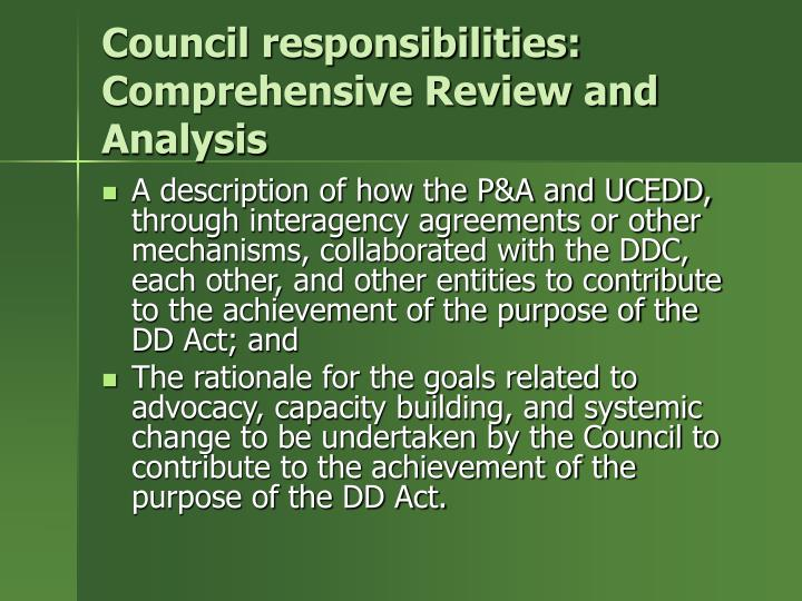 Council responsibilities: Comprehensive Review and Analysis
