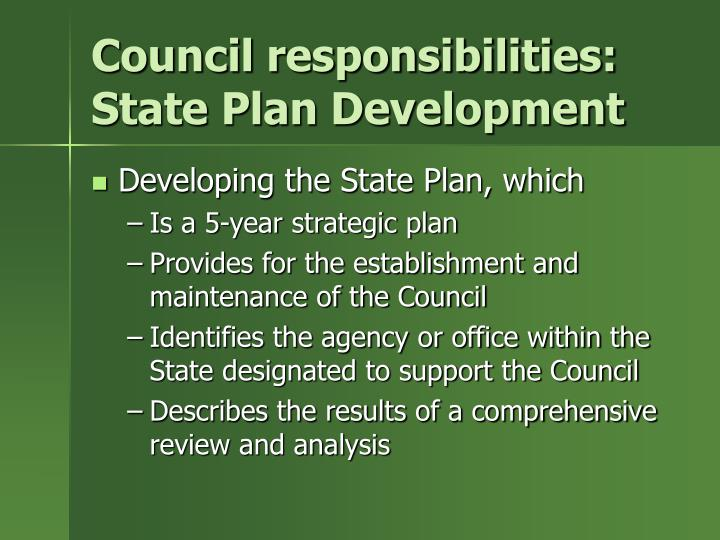 Council responsibilities: State Plan Development