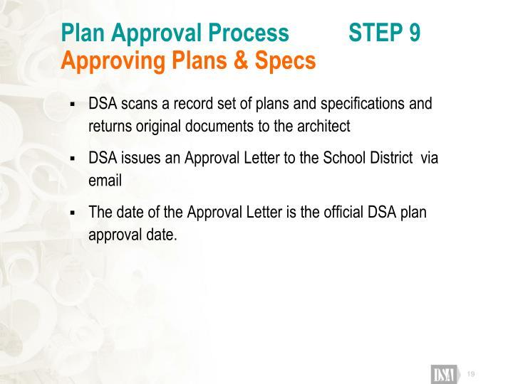Plan Approval Process          STEP 9