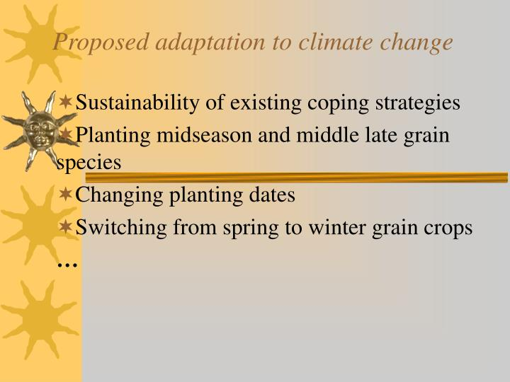 Proposed adaptation to climate change