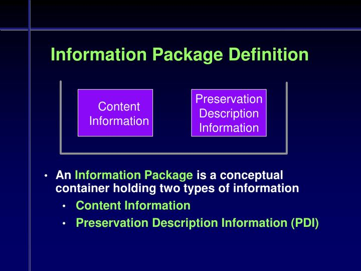 Information Package Definition