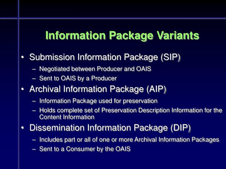 Information Package Variants