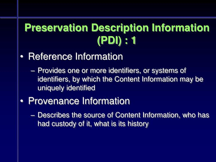 Preservation Description Information (PDI) : 1