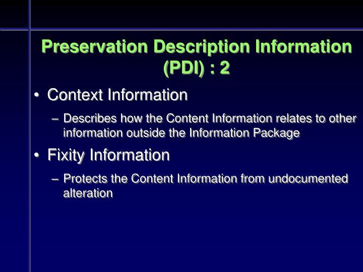 Preservation Description Information (PDI) : 2