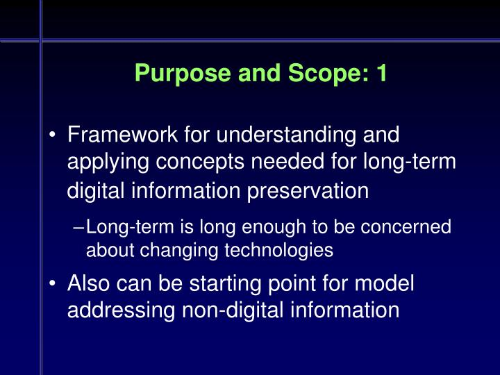 Purpose and Scope: 1
