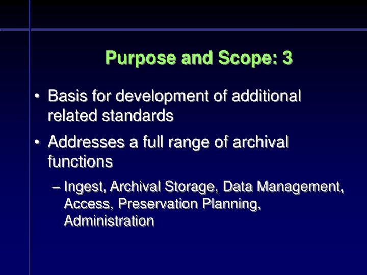 Purpose and Scope: 3