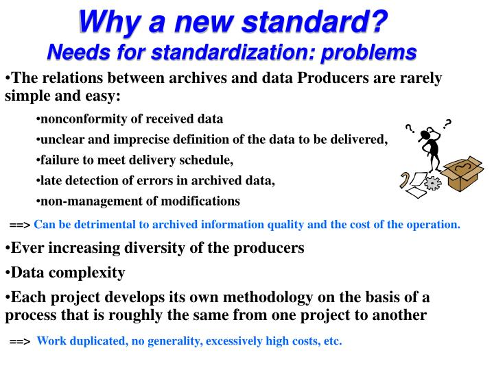 Why a new standard?