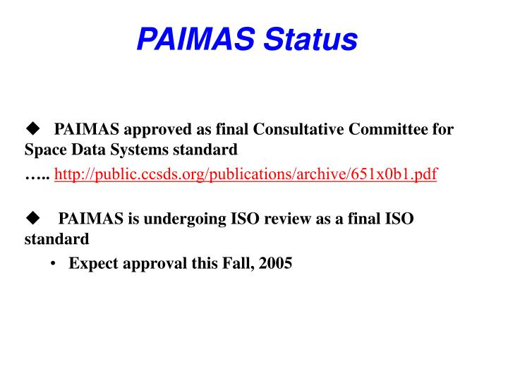 PAIMAS Status
