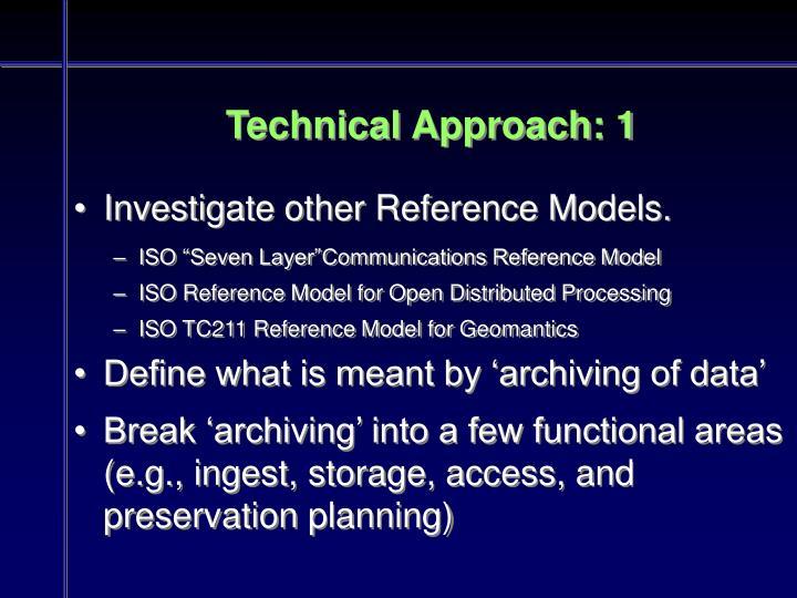 Technical Approach: 1