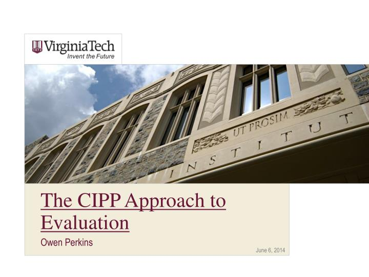 the cipp approach to evaluation n.
