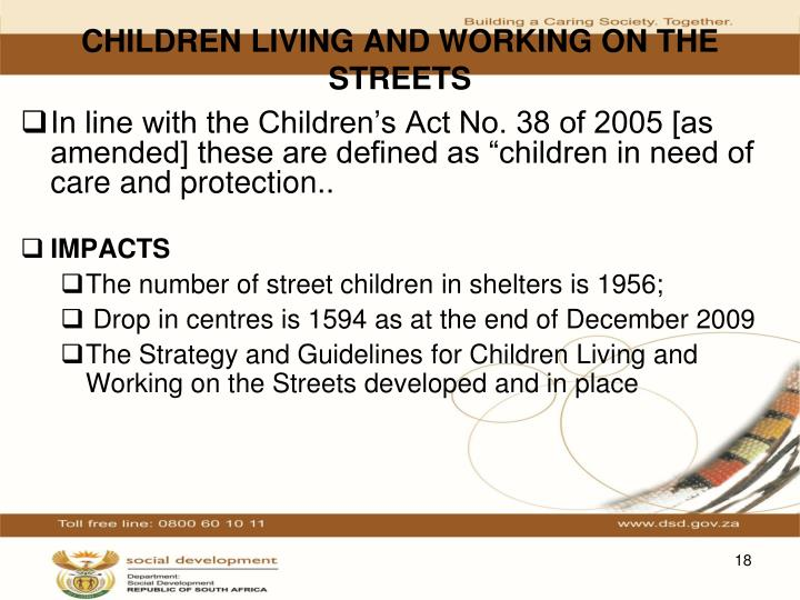 CHILDREN LIVING AND WORKING ON THE STREETS