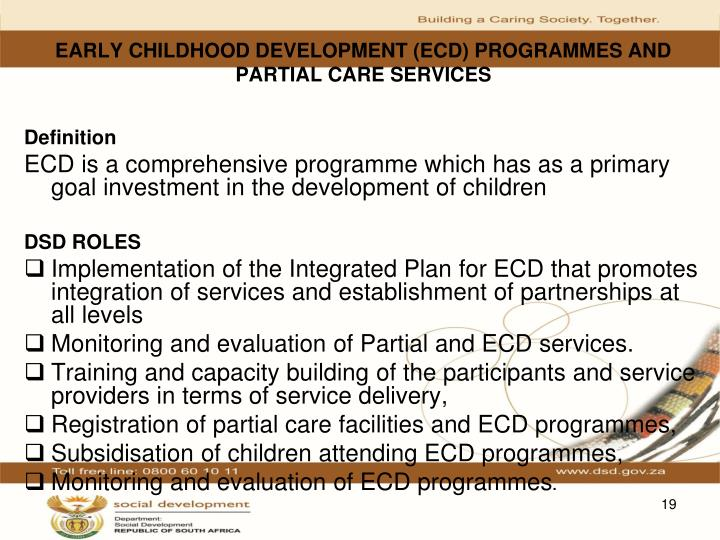 EARLY CHILDHOOD DEVELOPMENT (ECD) PROGRAMMES AND PARTIAL CARE SERVICES
