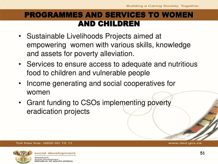 PROGRAMMES AND SERVICES TO WOMEN AND CHILDREN