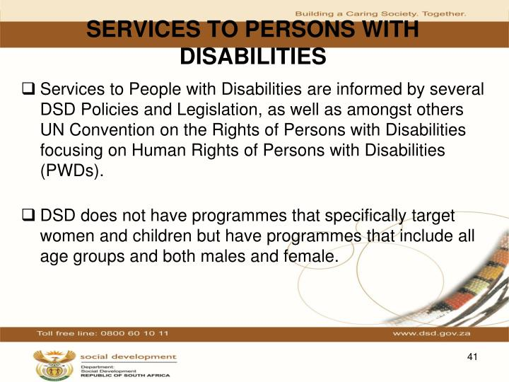 SERVICES TO PERSONS WITH DISABILITIES