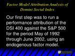 factor model attribution analysis of domini social index