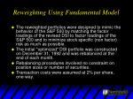reweighting using fundamental model