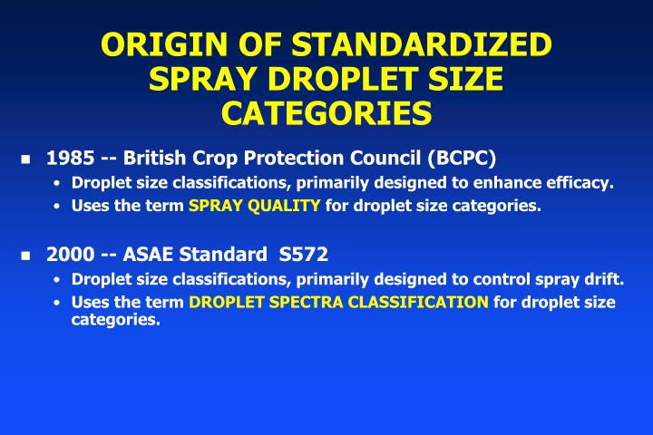 Origin of standardized spray droplet size categories
