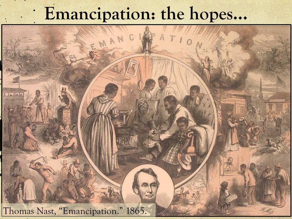 Emancipation: the hopes…