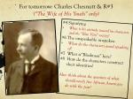 for tomorrow charles chesnutt r 3 the wife of his youth only
